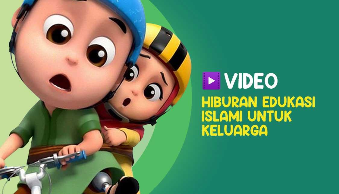 Hiburan Edukasi Islami Untuk Keluarga